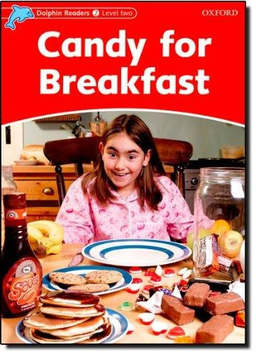 candy for breakfast - oxford dolphins readers level 2