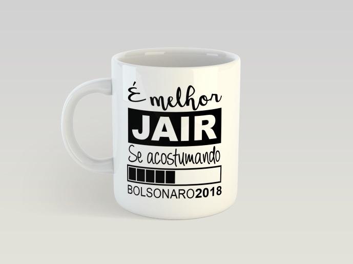 Caneca Branca Jair Bolsonaro Melhor Jair Se Acostumando R 2790