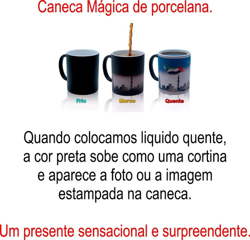 caneca magica- execelente presente linda todos os temas !!!!