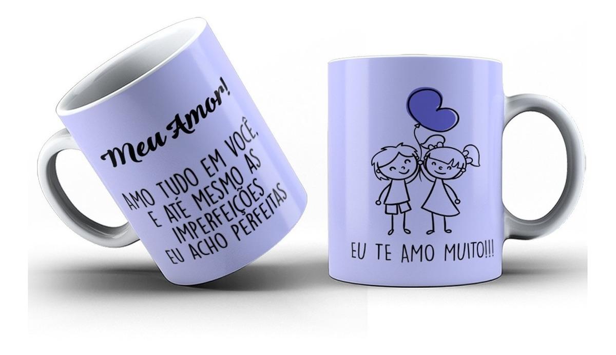 Caneca Personalizada Com Foto E Frases Meu Amor