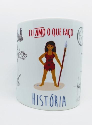 caneca personalizada profissão história - históriadora
