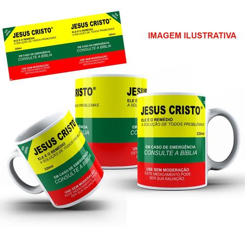 caneca porcelana jesus cristo é o remédio 325 ml + caixinha