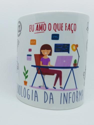 caneca profissão tecnologia da informação - ti - feminino