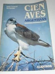 canevari y narosky cien aves argentinas editorial albatros