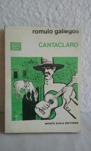 cantaclaro - romulo gallegos