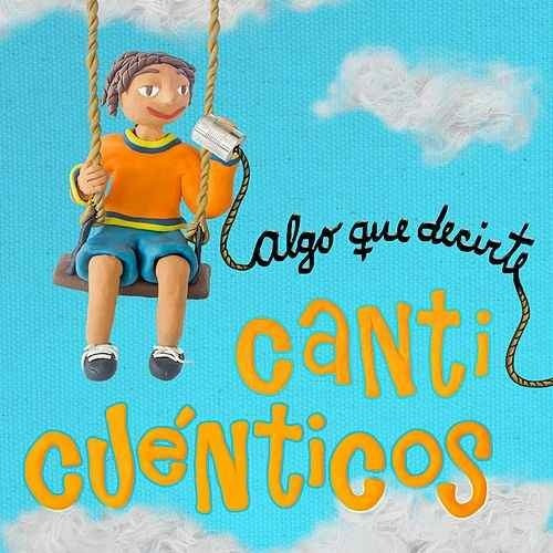 canticuenticos. combo 4 cds.