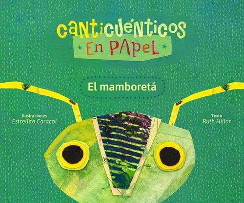canticuenticos en papel el mamboreta