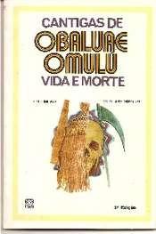 cantigas de obaluae omulú vida e morte pontos cantados