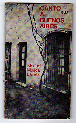 canto a buenos aires, manuel mujica lainez