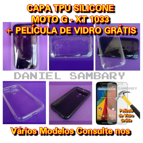 capa case moto g xt1031 xt1032 xt1033 tpu +película de vidro