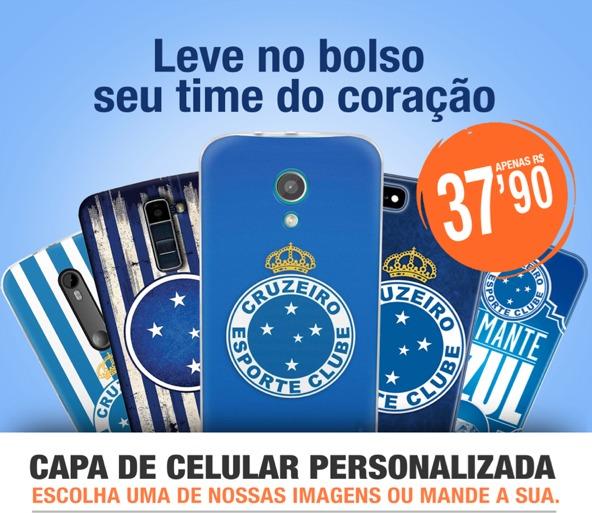 5b5293ce89 Capa Celular Personaliza - Cruzeiro - Frete Gratis - R  37