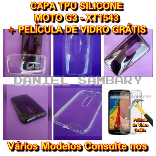 capa tpu +pelicula de vidro moto g3 xt1543 silicone promoção