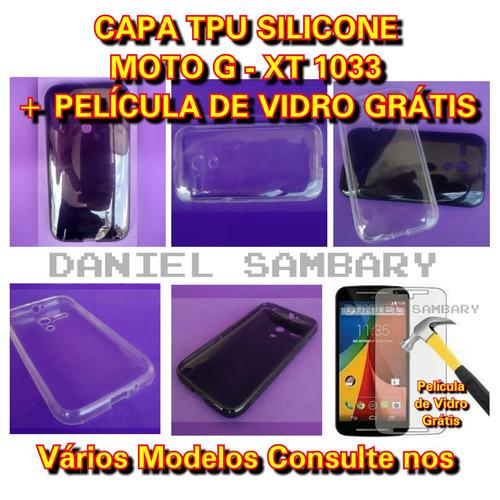 capa tpu silicone moto g xt1031 xt1032 xt1033+pelicula vidro