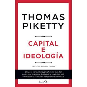Capital E Ideologia - Thomas Piketty - Paidos