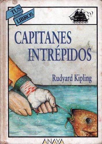 capitanes intrepidos rudyard kipling edit. anaya (tapa dura)