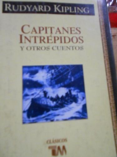 capitanes intrépidos y otros cuentos. rudyard kipling
