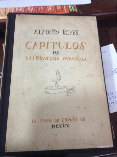 capítulos de literatura española- alfonso reyes