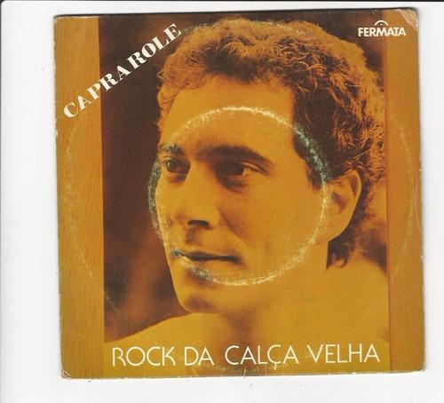 caprarole 1984 rock da calça velha - compacto - ep d8