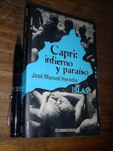 capri: infierno y paraíso - josé manuel heredia