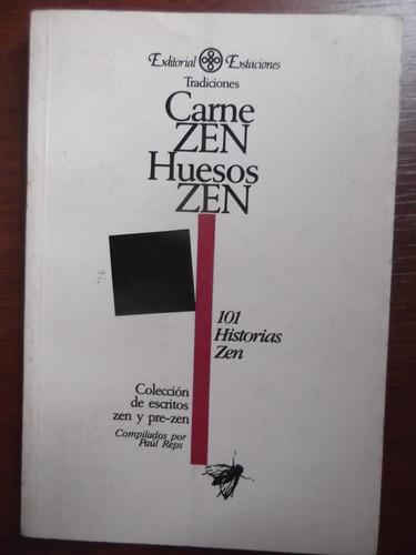 car ne zen huesos zen 101 historias compilado senzaki / reps