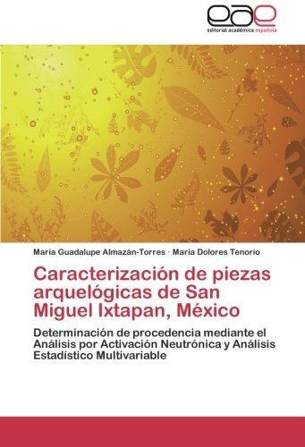 caracterización de piezas arquelógicas de san miguel ixtapa