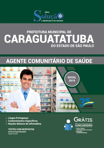 caraguatatuba-sp 2019  agente comunitário de saúde