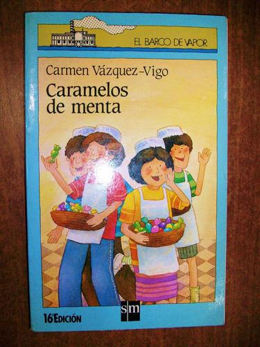 caramelos de menta - carmen vázquez-vigo