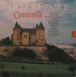 caravelli  -  douce france - 1985