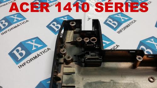 carcaça chassi inferior acer aspire 1410 as1410 original