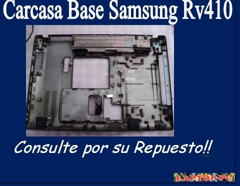 carcasa base samsung rv410