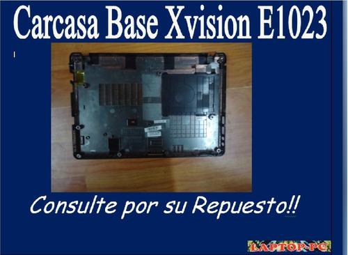 carcasa base xvision e1023