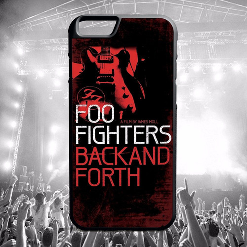 carcasa celular iphone - foo fighters  back and forth