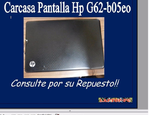 carcasa pantalla hp g62-b05eo