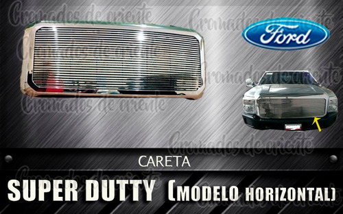 careta cromada super duty  f-250 o f-350 modelo horizontal