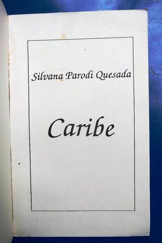 caribe por silvana parodi quesada