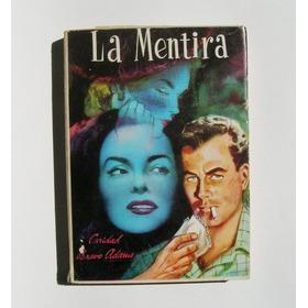 Caridad Bravo Adams La Mentira Libro Mexicano 1966