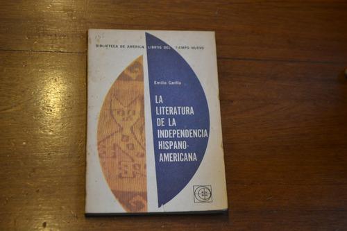 carilla e-la literatura de la independencia hispanoamericana