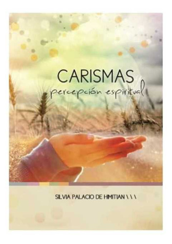 carismas y percepción espiritual