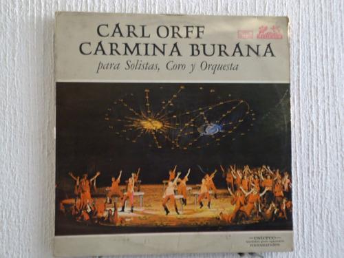 carl orff - carmina burana, para solistas coro y orquestas