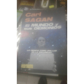 Carl Sagan. El Mundo Y Sus Demonios.