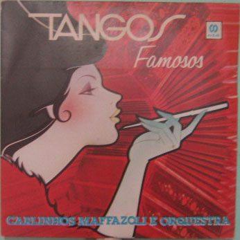 carlinhos mafasoli & orquestra - tangos famosos - 1985
