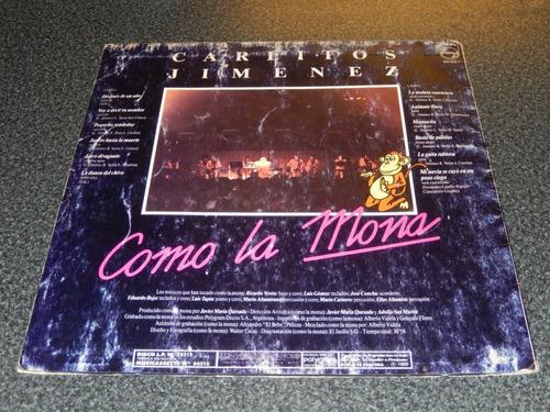carlitos mona jimenez como la mona un vinilo de 1988 okm !!!