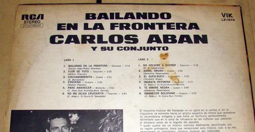 carlos aban bailando en la frontera lp argentino