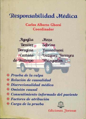 carlos alberto ghersi : responsabilidad medica