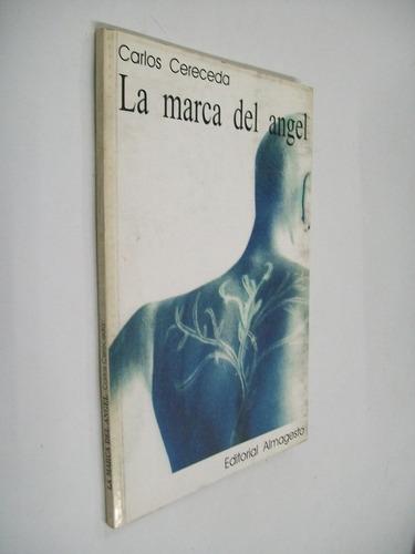 carlos cereceda la marca del angel - novela