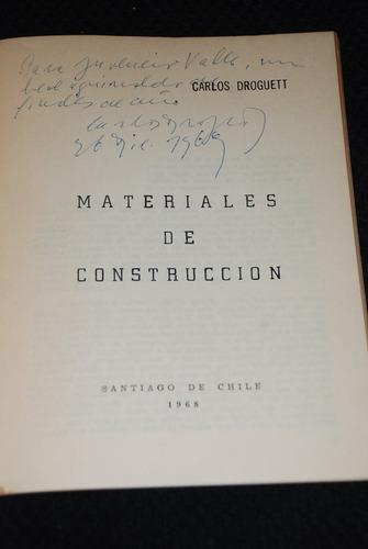 carlos droguett firmado y dedicado a juvencio valle 1968