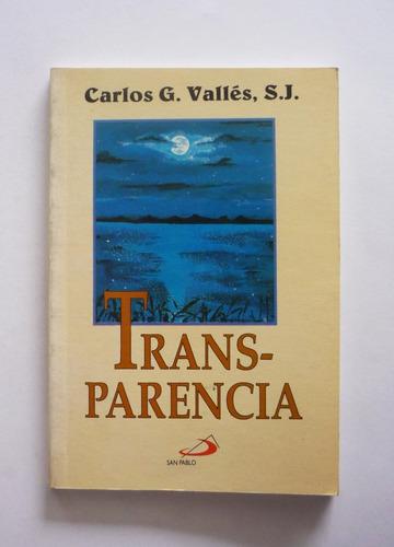 carlos g. valles - transparencia