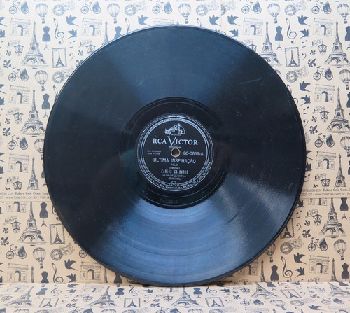 carlos galhardo última inspiração   disco 78 rpm