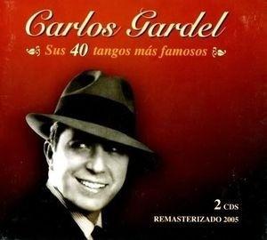 carlos gardel - sus 40 tangos más famosos (2 cds)