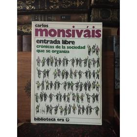 Carlos Monsiváis Entrada Libre
